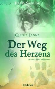 Quinta Eanna -Der Weg des Herzens