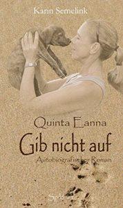 Quinta Eanna - Gib nicht auf